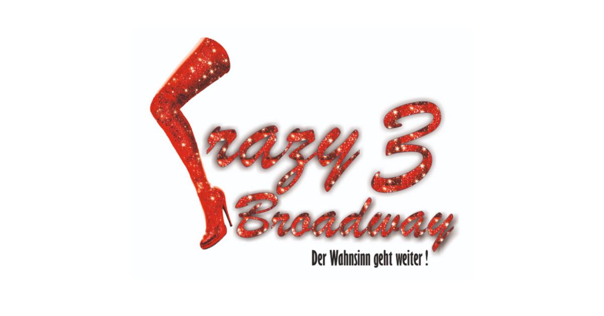 26.10.2019 – 19:00 Uhr – Crazy Broadway 3
